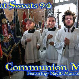 Episode 94- Communion Meat