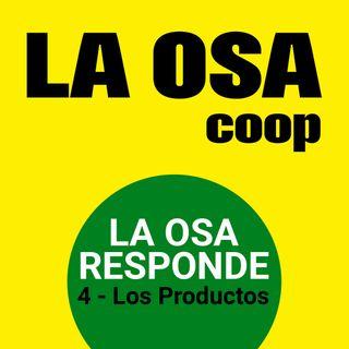 LA OSA Responde - Episodio 4: Los Productos