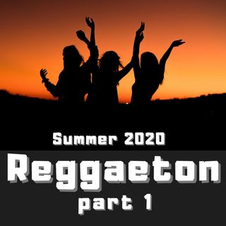 #32 - Reggaeton  2020 part 1