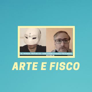 #162 - Arte e Fisco: Tutto Quello Che C'è Da Sapere (con Fiscartista)