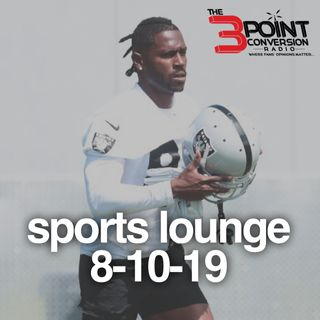 "The 3 Point Conversion Sports Lounge- NFL Preseason, Is AB Worth The Trouble, The Misconception About ""The Rich Paul"" Rule, Ronald Acuna"