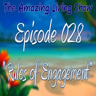 "EP028 ""Rules of Engagement"""