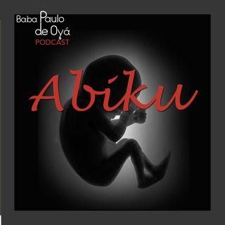 Abiku por Baba Paulo de Oya