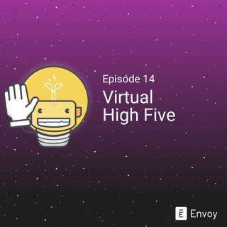 #14 - Virtual High Five