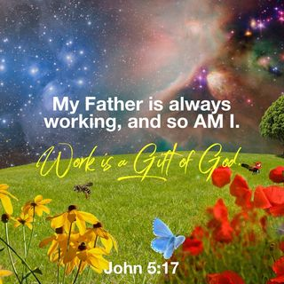 I Pray That Whatever You Do, Do It Heartily, As Working unto the LORD