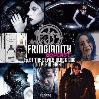 Ep,81 THE DEVILS BLACK GOO (IN PLAIN SIGHT)