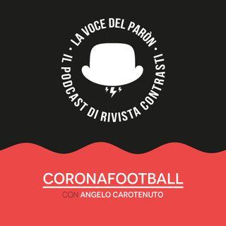 Coronafootball, con Angelo Carotenuto