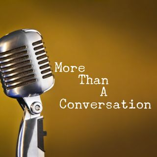 #001 Welcome to More than a conversation