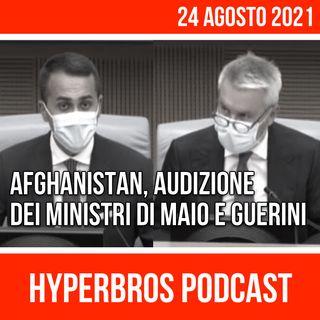 Afghanistan, audizione dei ministri Di Maio e Guerini
