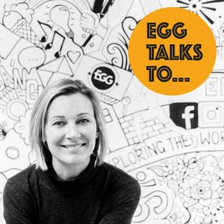 EGG Talks To... Podcast