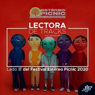 Capítulo 3: El Lado B del Festival Estereopicnic 2020 #FEP2020