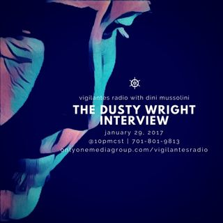 The Dusty Wright Interview.