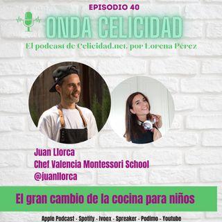 OC040 - El gran cambio en la cocina para niños, con Juan Llorca