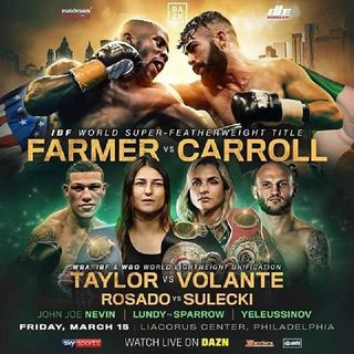 Preview Big DaznUSA Card In Philadelphia!Tevin Farmer vs Jono Carroll For IBF Title!Katie Taylor Fight's In A Unification TitleFight Aswel!!
