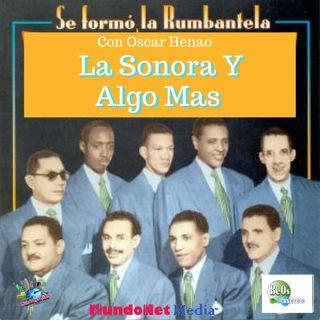 La Sonora y Algo Mas con Oscar Henao