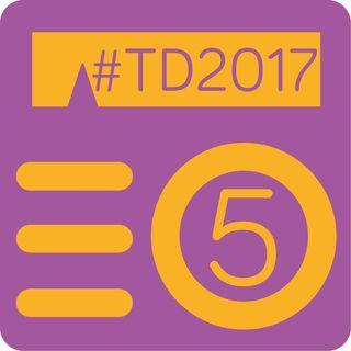 P05 - #TD2017 Resumen