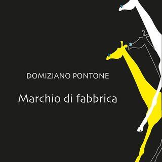 """Domiziano Pontone """"Marchio di fabbrica"""""""