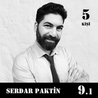 [9.1] Serdar Paktin - Anlamlandırıcı