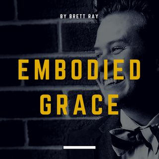 Embodied Grace: Stories, Stories, Stories
