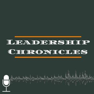 The Leadership Chronicles - Episode 004 - It's Raining