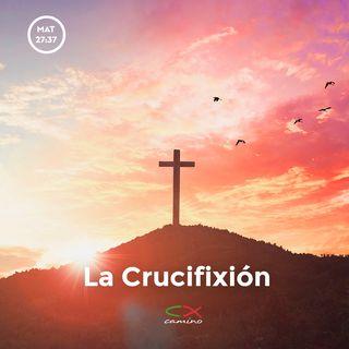 Oración 19 de abril (La Crucifixión)