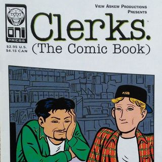 "Unspoken Issues #21 - ""Clerks. (The Comic Book)"" #1"