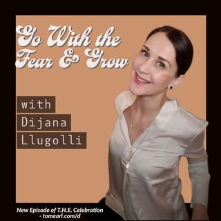 Go With the Fear & Grow With Dijana Llugolli