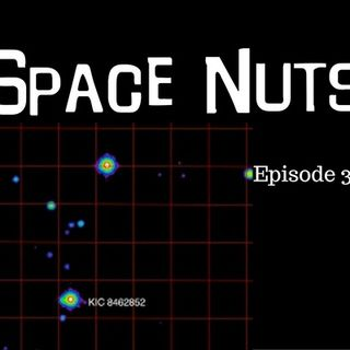 Sorry - we haven't found alien life...yet - Space Nuts with Dr. Fred Watson & Andrew Dunkley Episode 33