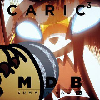 "MDB Summah Radio | Ep. 50 ""C. A. R. I. C."" Parte III [trailer]"