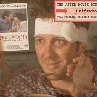 "Ep 281 - Driftwood - A Sleazy Spader Springtime! 4: ""Please Sleaze Me"" No.4"