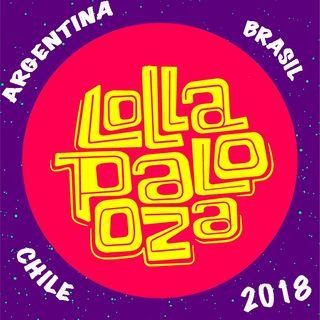 En Ruta a Lollapalooza 2018