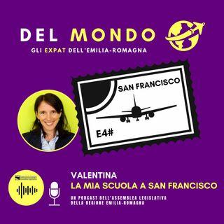 Valentina - La mia scuola a San Francisco