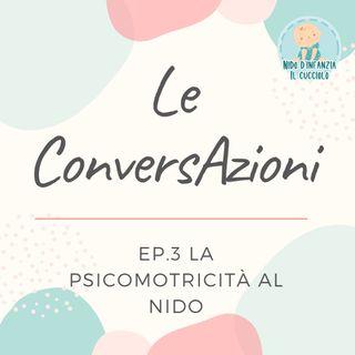 Episodio 3 - La psicomotricità al nido