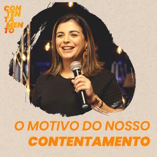 O motivo do nosso contentamento // Mayra Rosaneli