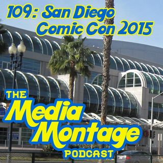 MMP 109 SDCC 2015 News and Notes