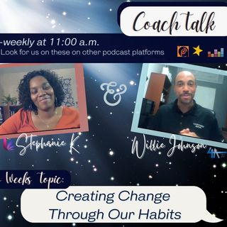 Creating Change Through Our Habits