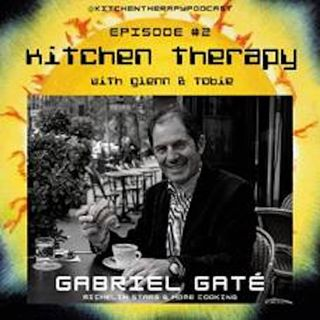 Kitchen Therapy: The Gabriel Gate Files