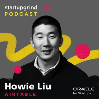 Building a $1B Software Giant Emphasizing Substance Over Speed with Howie Liu