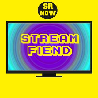 SR Now: Stream Fiend