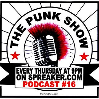 The Punk Show #16 - 05/16/2019