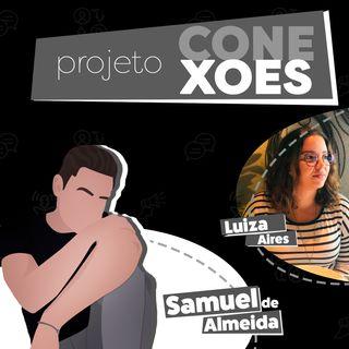 Projeto Conexões com Luiza Aires