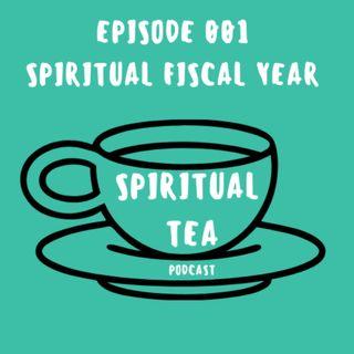 001 Spiritual Fiscal Year