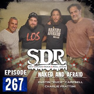 "Dustin ""Duck"" Campbell & Charlie Frattini (Reality TV Stars) - Naked and Afraid"
