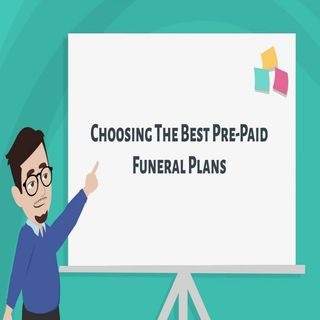 Choosing The Best Pre-Paid Funeral Plans