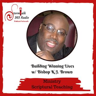 Building Winning Lives Ministry w/ Bishop K. J. Brown  - Spiritual Freedom In Christ