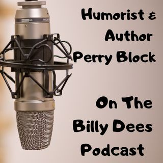Billy Dees and Guest Perry Block Talk Boomers and Coronavirus