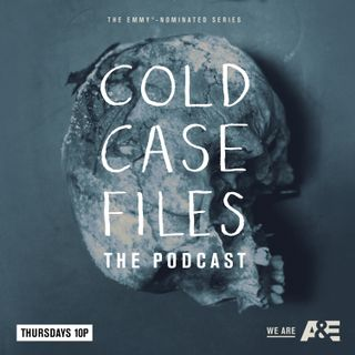 Cold Case Files: The Podcast