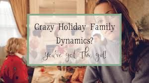 Session 226   HOLIDAY FAMILY DYNAMICS