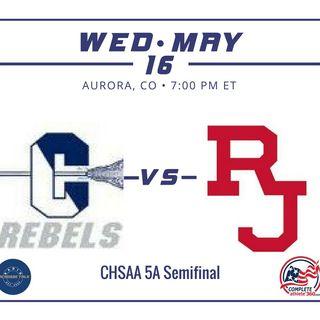 #4 Columbine vs #1 Regis Jesuit - CHSAA 5A Semifinal