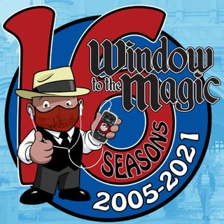 A WINDOW TO THE MAGIC: DISNEYLAND ADVENTURE PODCAST